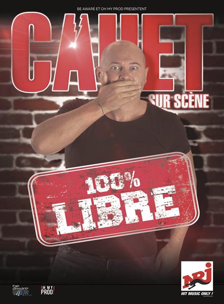 SPECTACLE CAUET - 100% LIBRE