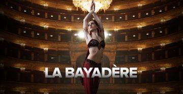 """BALLET """"LA BAYADÈRE"""""""