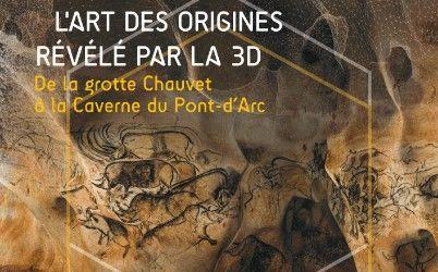 EXPOSITION LA GROTTE CHAUVET PONT D'ARC